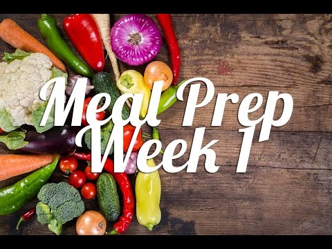 Healthy Meal Prep | Week 1