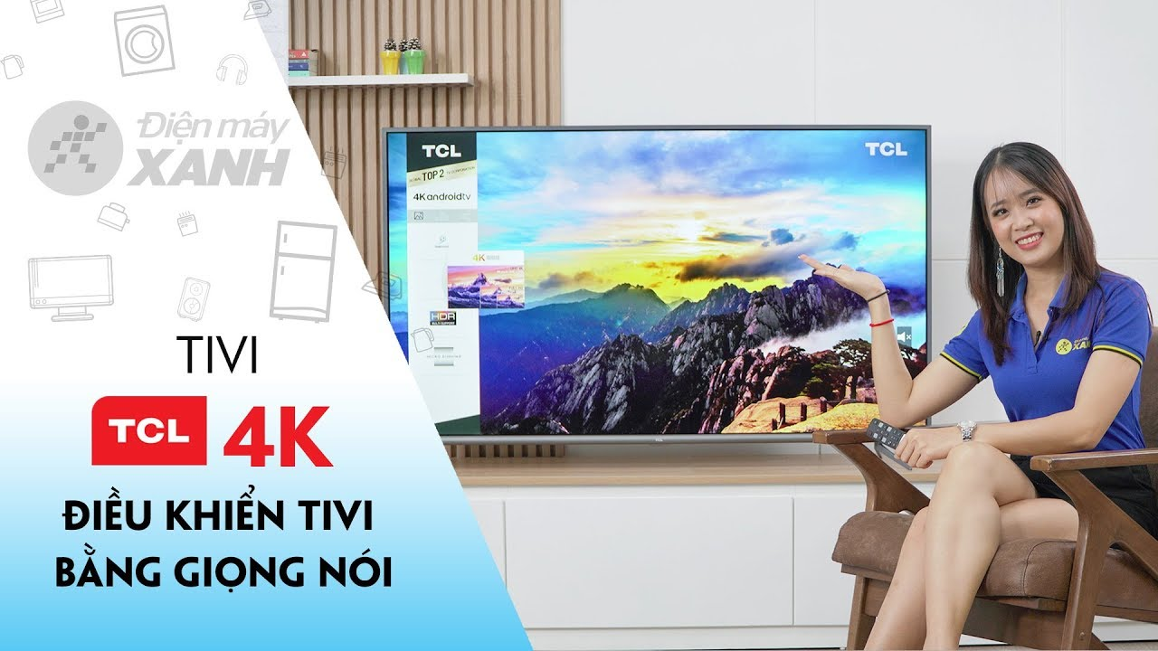 Dòng Android Tivi TCL 4K A8 (43 inch, 55 inch)