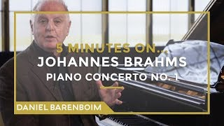 5 Minutes On... Brahms - Piano Concerto No.1 (D minor) | Daniel Barenboim [subtitulado]