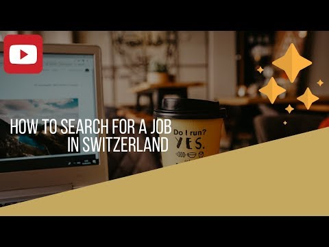How To Search For A Job In Switzerland (web Resources)