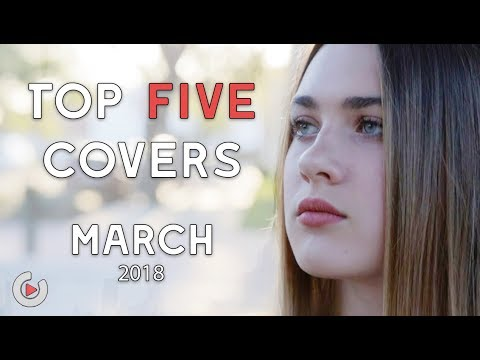 Top 5 Youtopia Music Covers of March 2018 | Best Cover Songs