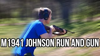 M1941 Johnson Run and Gun