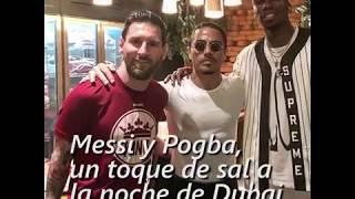 Messi y Pogba comen de la mano ¡y cuchillo! de Salt Bae