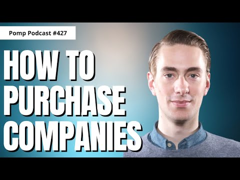 Pomp Podcast #427: Andrew Wilkinson on Why He Buys Certain Companies