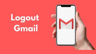 How to Logout oḟ Gmail on iPhone (2021)