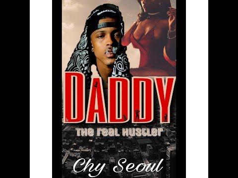 Daddy: The real Hustler (August Alsina wattpad trailer)