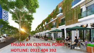 Dự án Thuận An Central Point ngay đường DT743 - Sinh lời vượt trội - 0931404392