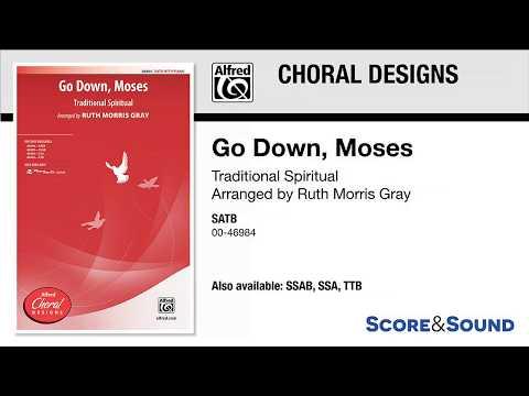 Go Down, Moses, arr. Ruth Morris Gray – Score & Sound