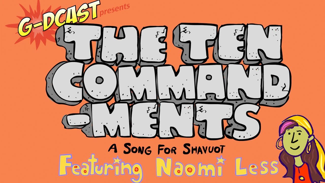 the ten commandments a shavuot song for kids youtube