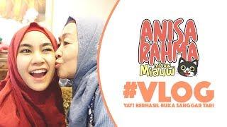 #VLOG 6 || YAY! BERHASIL BUKA SANGGAR TARI || Anisa Rahma Mp3