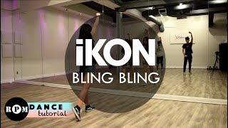"""iKON """"BLING BLING"""" Dance Tutorial (Intro, Verse, Chorus)"""