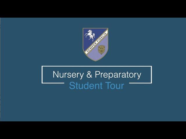 Nursery & Preparatory Student Tour, Babington House School