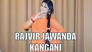 Kangani | Bhangra | Rajvir Jawanda ft MixSingh 2017 | Dance | Choreography | Bhawna Bhangra Cover