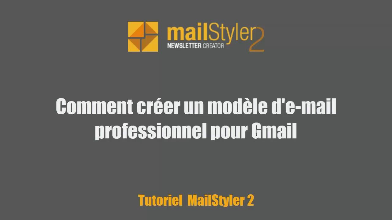 Comment Creer Un Modele D E Mail Professionnel Pour Gmail Youtube