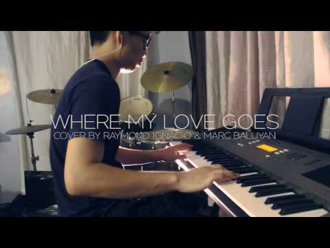 Where My Love Goes- Lawson cover