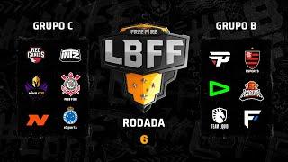 LBFF - Rodada 6 - Grupos C e B | Free Fire