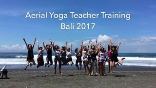 Aerial Yoga Teacher Training Bali 2017 - Testimonials