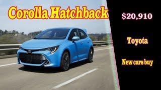 2019 toyota corolla hatchback canada | 2019 toyota corolla hatchback xse | new cars buy.