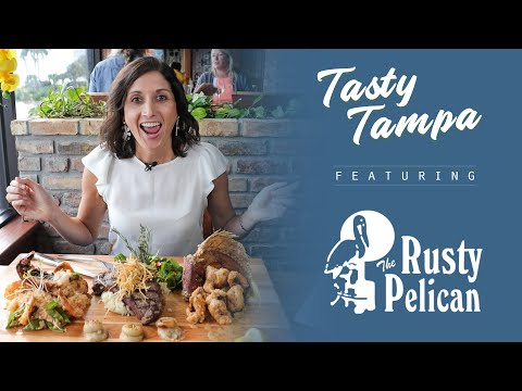THE RUSTY PELICAN  I  The Ultimate Surf & Turf Combo!  I  Tasty Tampa