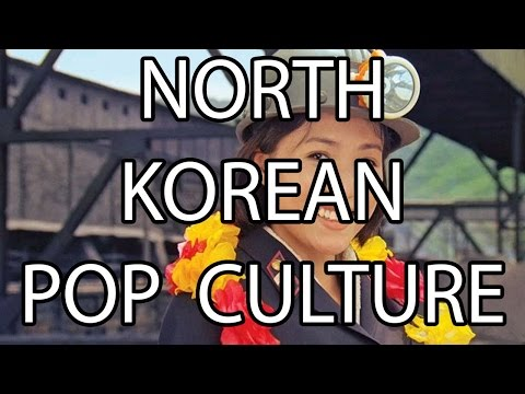 North Korean Pop Culture | Stuff That I Find Interesting