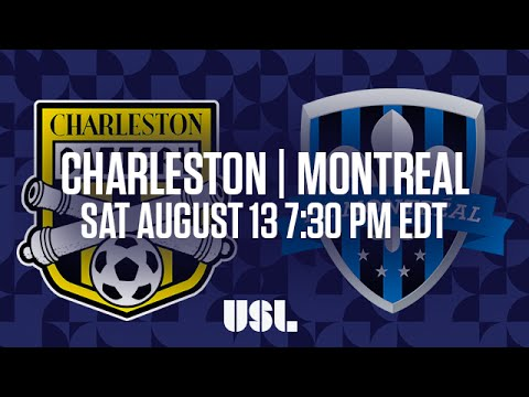 WATCH LIVE: Charleston Battery vs FC Montreal 8-13-16