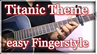 Video Easy Fingerstyle Guitar - Titanic Theme Lesson | My Heart Will Go On download MP3, 3GP, MP4, WEBM, AVI, FLV Juli 2018