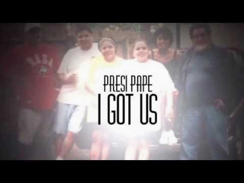 Presi Pape - I Got Us (2015) HDOE™