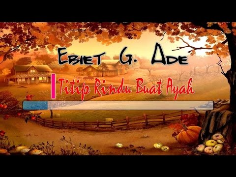 [Midi Karaoke] ♬ Ebiet G. Ade - Titip Rindu Buat Ayah ♬ +Lirik Lagu [High Quality Sound]
