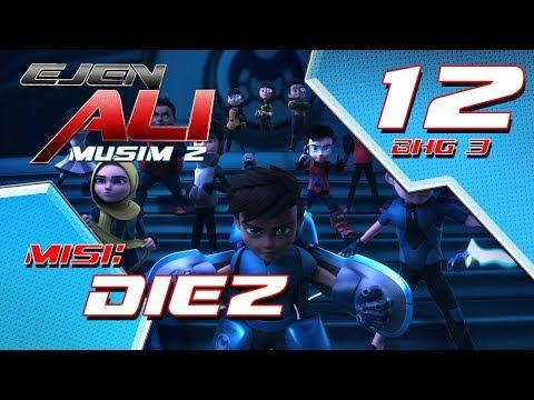 Ejen Ali Musim 2 (EP12) - Misi : Diez [Bahagian 3]