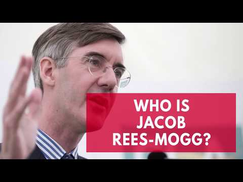 Who Is Jacob Rees-Mogg?