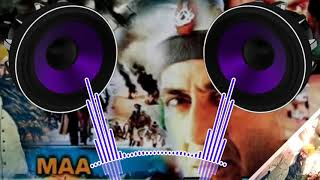 maa tujhe salam DJ song