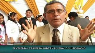 PRIMERA BODA EN EL PENAL DE LURIGANCHO