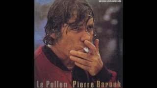 Pierre Barouh - Le pollen