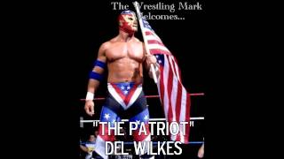"""THE PATRIOT"" DEL WILKES INTERVIEW"