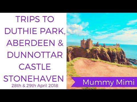 Trips to Duthie Park, Aberdeen & Dunnottar Castle, Stonehaven
