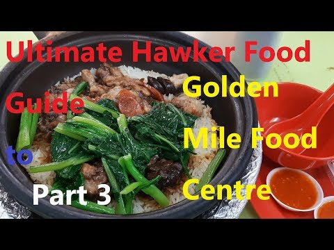 Ultimate Hawker Food Guide to Golden Mile Food Centre Part 3