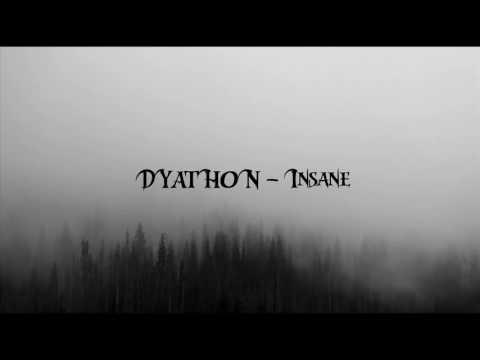 DYATHON -  Insane [Powerful Piano Music]