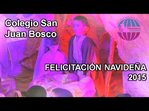 Colegio San Juan Bosco Villancico 2015 Youtube