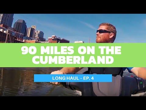 Cruising 90 Miles On The Cumberland – Long Haul Ep. 4