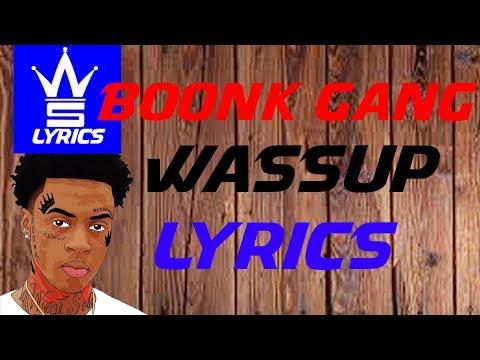 BOONK GANG WASSUP (LYRICS) l WORLDSTARLYRICS