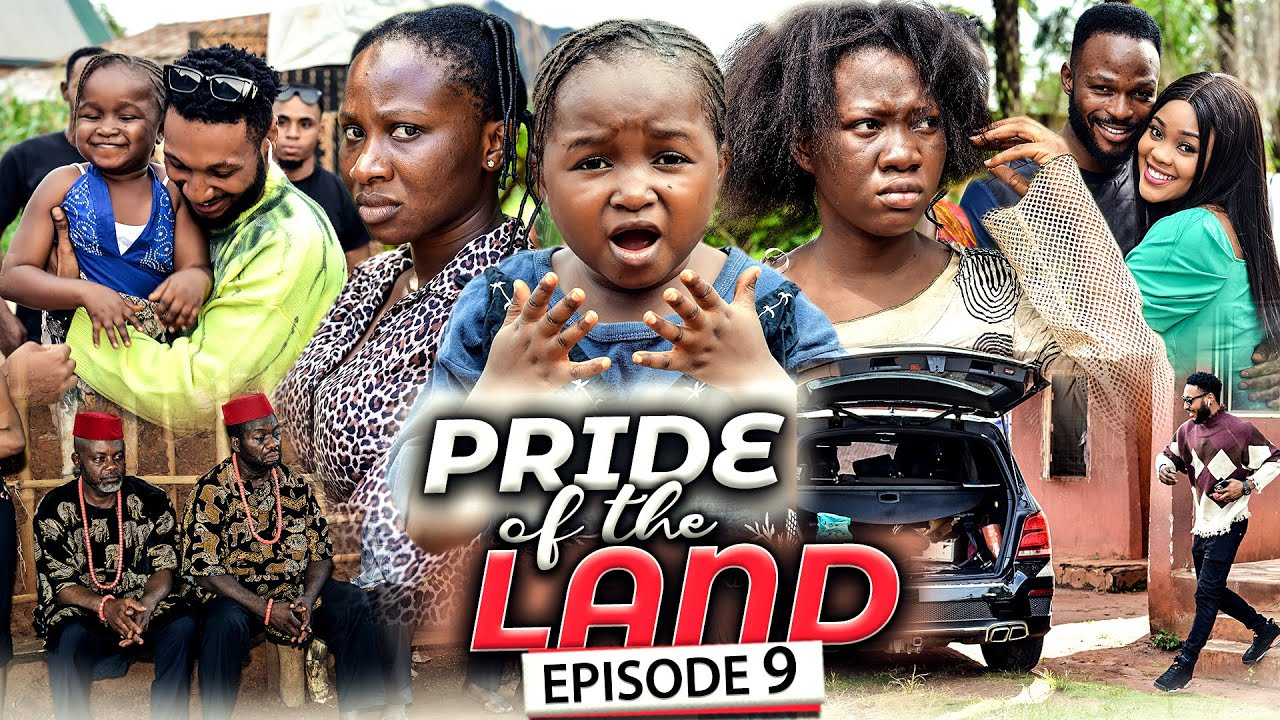 Download PRIDE OF THE LAND EPISODE 9 (New Movie) Chinenye Nnebe/Sonia 2021 Latest Nigerian Nollywood Movie