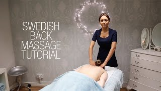 Repeat youtube video Basic Swedish Back Massage Techniques - Relaxing Step by Step Guide