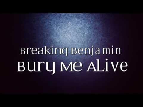 Breaking Benjamin - Bury Me Alive (Lyric Video)