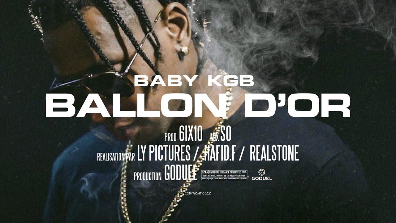 Baby KGB - Ballon d'Or (Clip Officiel)