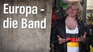 Europa – die Band (auf der Suche nach dem neuesten Hit)