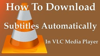 Gambar cover How To Download Subtitles Automatically In VLC Media Player | Movie subtitle (.srt) on VLC - 2017