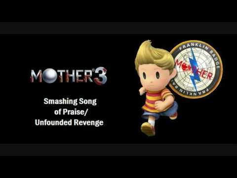MOTHER 3 Smashing Song of Praise/Unfounded Revenge [Edo] [New Link 4-5-2011]