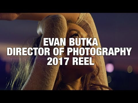 2017 Director of Photography Reel
