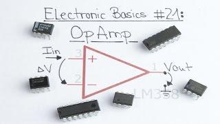 Electronic Basics #21: OpAmp (Operational Amplifier)