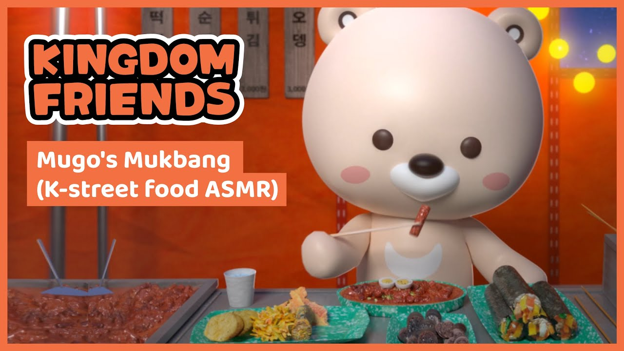 Kingdom Friends [Mugo's Mukbang – K-street Food ASMR]